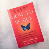 Book Review: How to be Sick