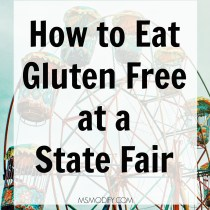 How to eat gluten free at a state fair