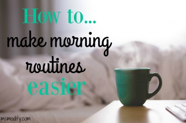 tips for making mornings easier