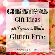 Christmas gift ideas for someone who's gluten free
