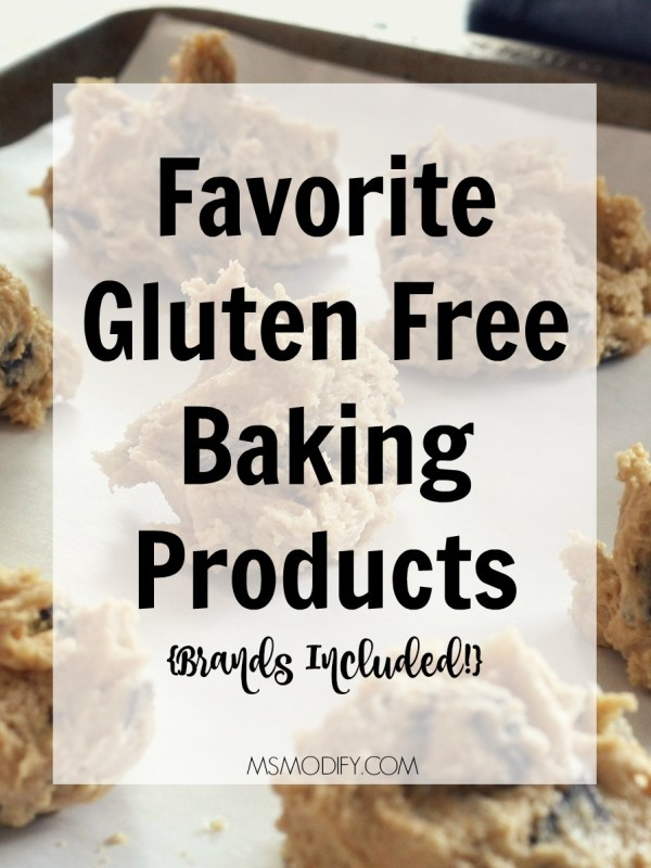 Favorite Gluten Free Baking Products