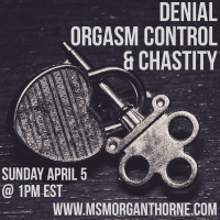 Denial, Orgasm Control & Chastity Workshop Online