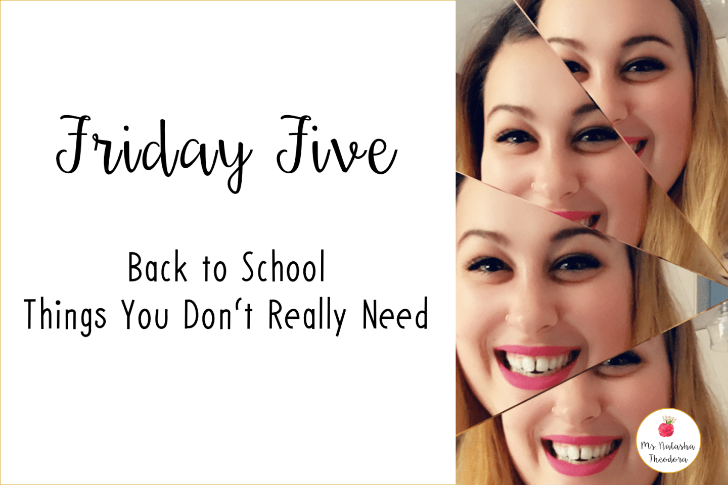 Friday Five: Back to School Things You Really Don't Need