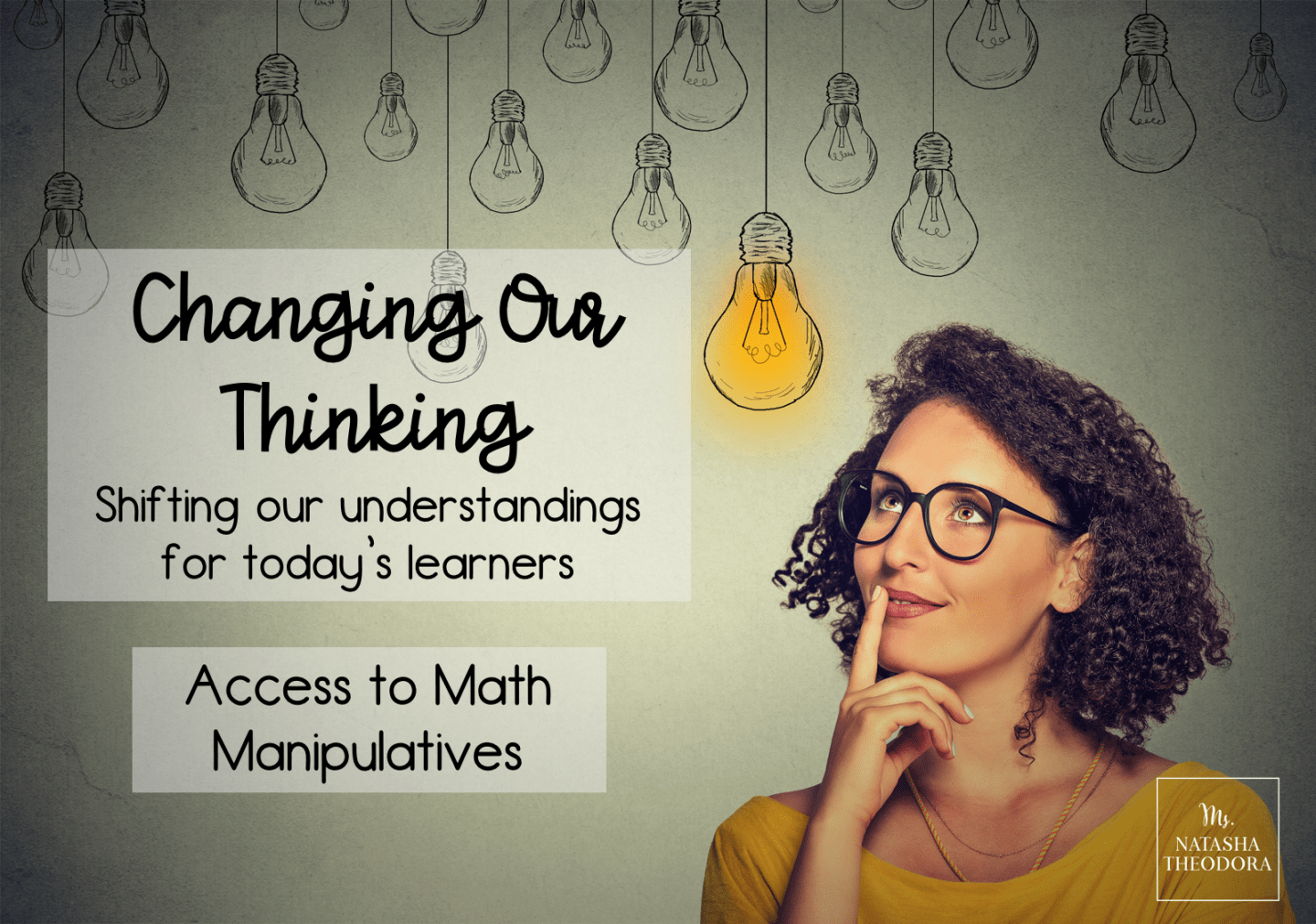 Changing Our Thinking: Access to Math Manipulatives