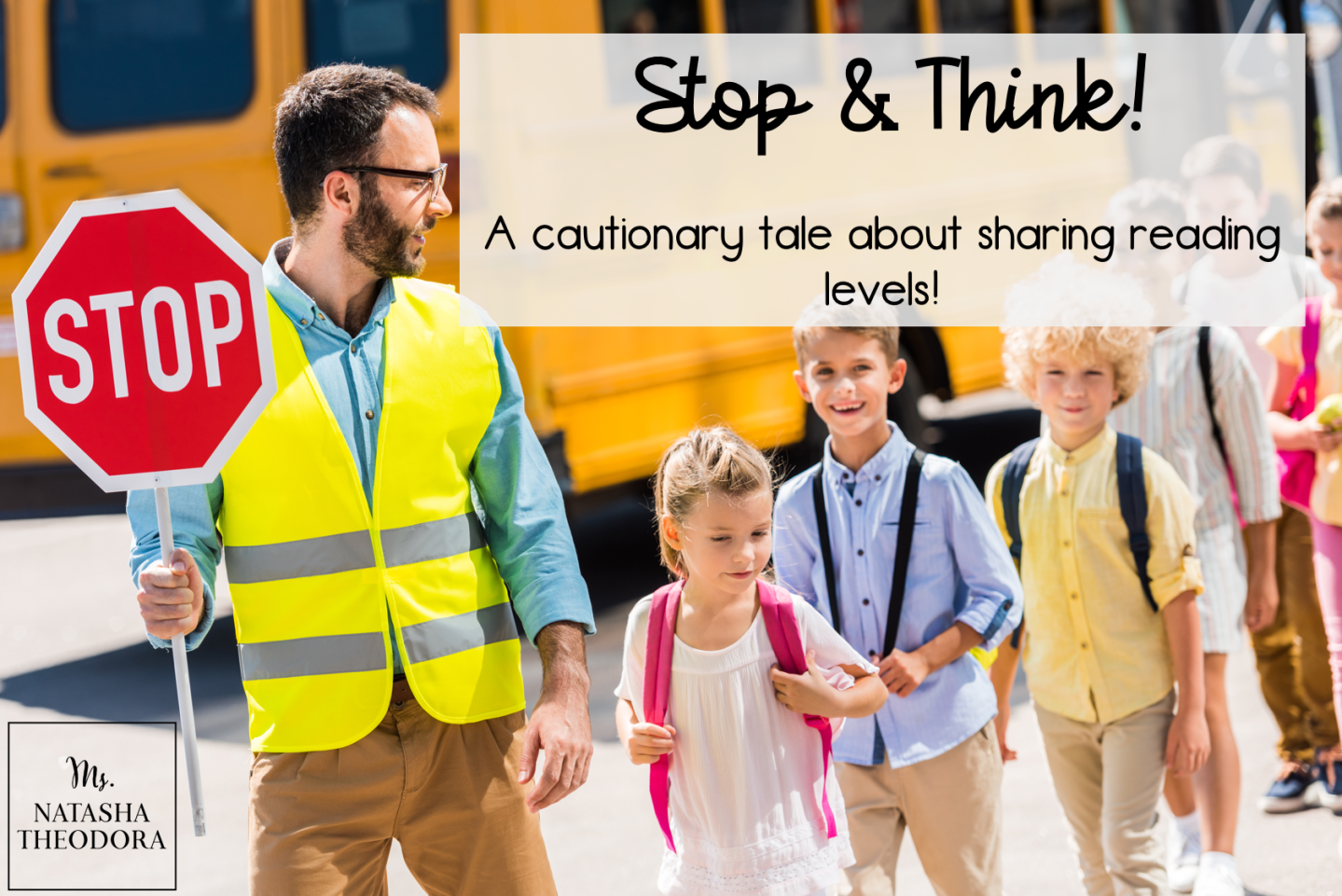 Stop & Think! A Cautionary Tale About Sharing Reading Levels