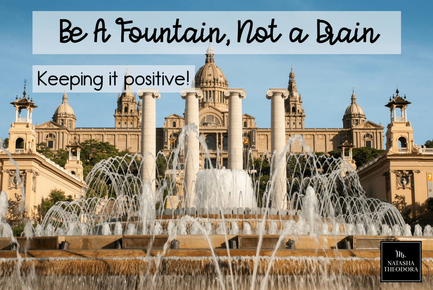Teacher to Teacher: Be a Fountain, Not a Drain
