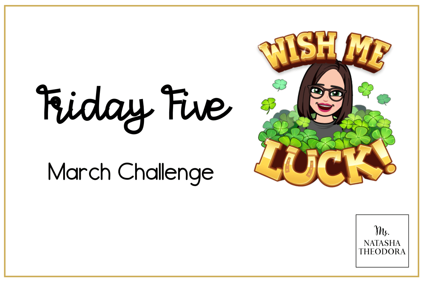 Friday Five: March Challenge
