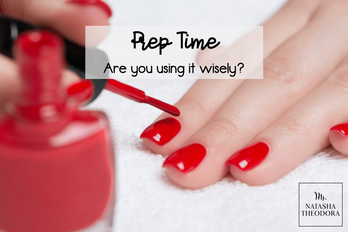 Prep Time: Are you using it wisely?