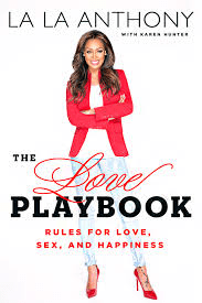 LaLa Anthony The Love Playbook