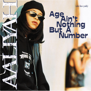 Aaliyah Age Aint Nothing But A Number