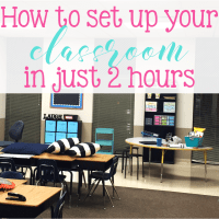 How to set up your classroom in 2 hours!