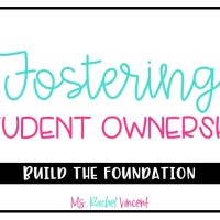 Why Fostering Student Ownership is Important