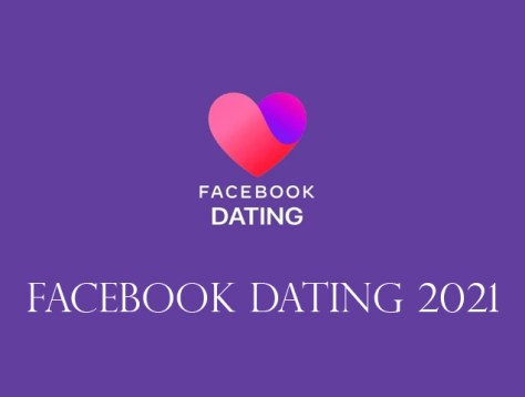 Facebook Dating 2021 - Dating on Facebook for Singles Free   New Facebook Dating Sites Feature