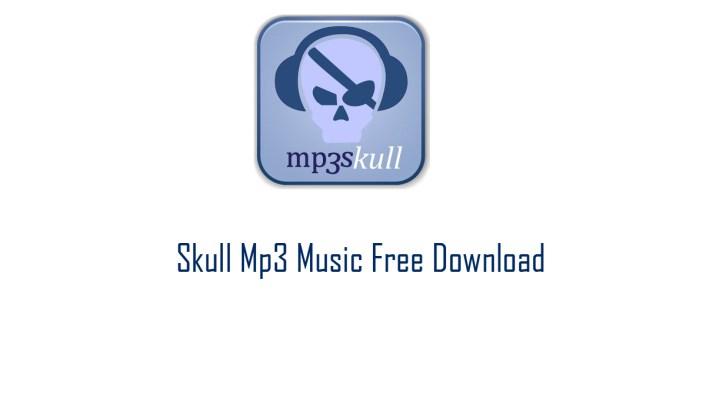 MP3Skull (MP3 Skull) - Skull Mp3 Music Free Download | www.mp3skull.com | Mp3 Skulls Download Free