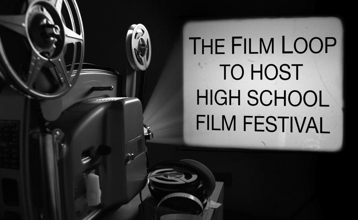 The film look to host high school film festival