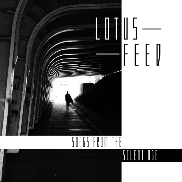 Lotus Feed – Songs from the Silent Age