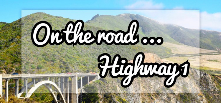 Promenade sur la cote ouest : video highway 1 – #california3
