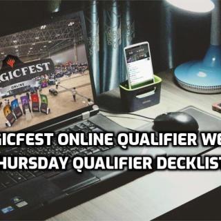 MagicFest Online Qualifier Week 1 Thursday Qualifier Decklists