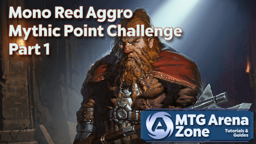 Mono Red Aggro Mythic Point Challenge Part 1