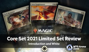 Core Set 2021 Limited Set Review - Introduction and White