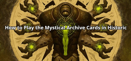 How to Play the Mystical Archive Cards in Historic