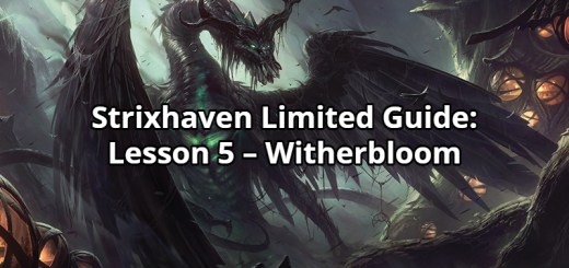 Strixhaven Limited Guide: Lesson 5 – Witherbloom
