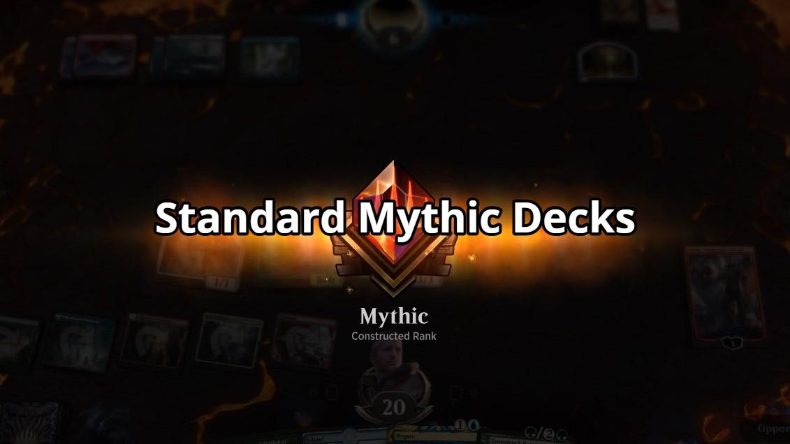 Standard Mythic Decks