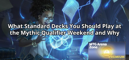 What Standard Decks You Should Play at the Mythic Qualifier Weekend and Why