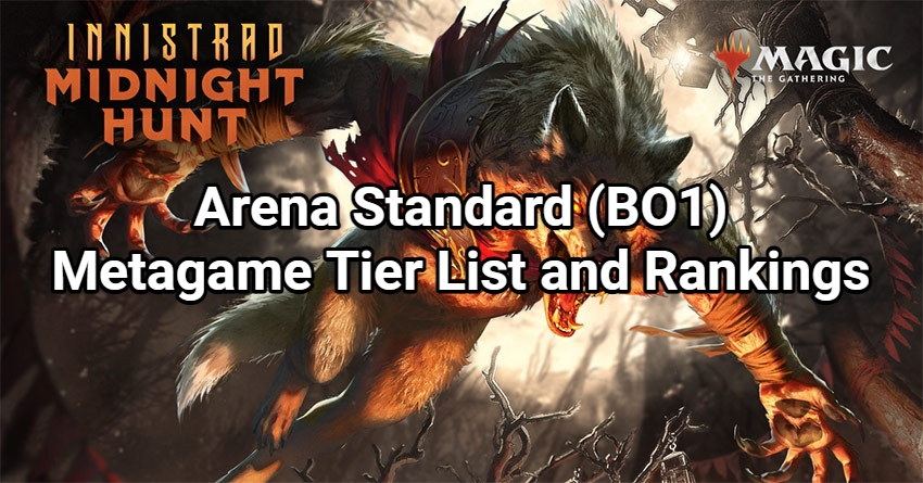 Arena Standard (BO1) Metagame Tier List and Rankings - Innistrad: Midnight Hunt