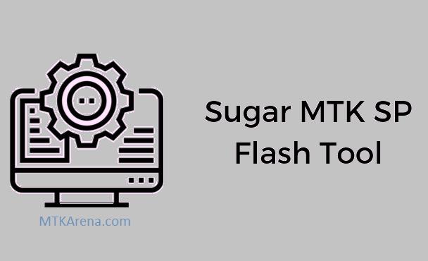 Sugar MTK SP Flash Tool Download Latest version