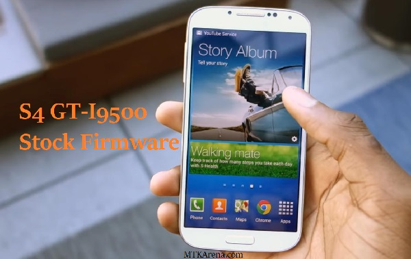 Samsung Galaxy S4 GT-I9500 Stock Firmware Download