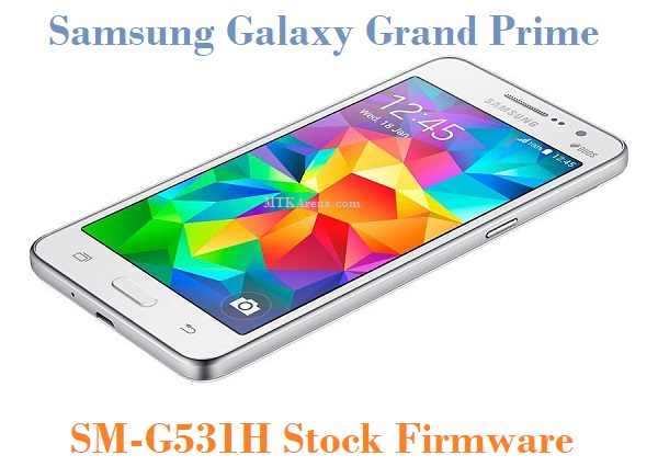 Samsung Galaxy Grand Prime SM-G531H Stock Firmware Download