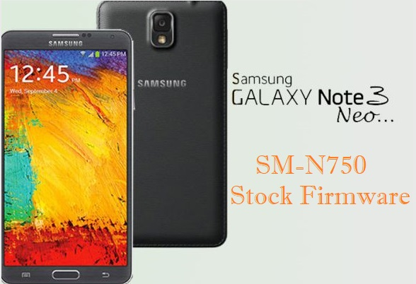 Samsung Galaxy Note 3 Neo SM-N750 Stock Firmware Download