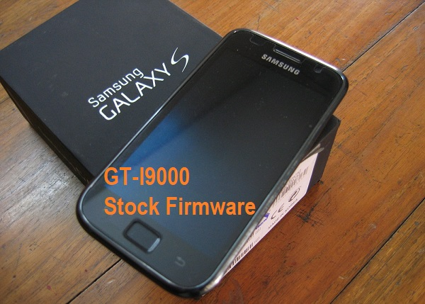 Samsung Galaxy S GT-I9000 Stock Firmware Download