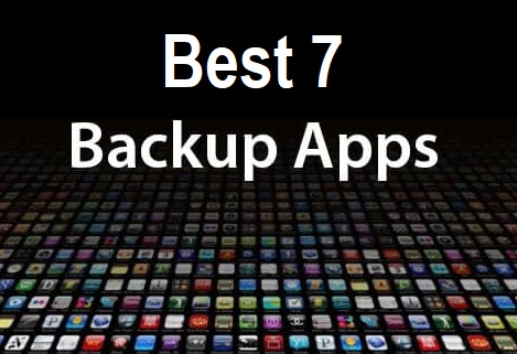 Best 7 Backup Apps for Android Without Root