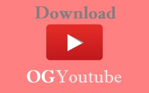 Download OGYouTube APK Latest version for Android