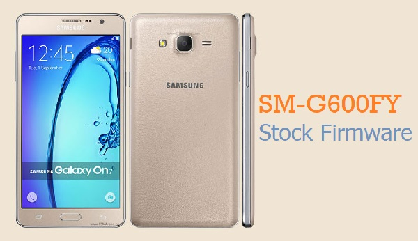 Download Samsung Galaxy On7 SM-G600FY Stock Firmware