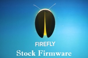 Firefly Firmware Download for All Models (Stock ROM)