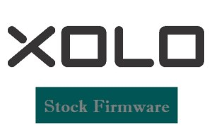 Xolo Firmware Download for All Models (Stock ROM)