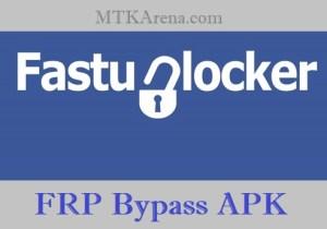 FastUnlocker FRP Bypass APK Free Download