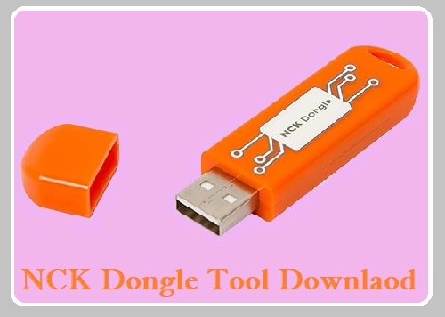 NCK Dongle Tool Latest Setup Download (All Module)