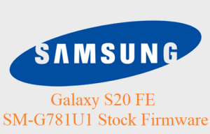 Galaxy S20 FE SM-G781U1 Stock Firmware download
