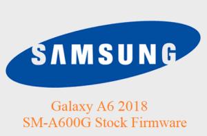 Samsung Galaxy A6 2018 SM-A600G Stock Firmware Download