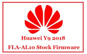 Huawei Y9 2018 FLA-AL10 Stock Firmware