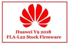 Huawei Y9 2018 FLA-L22 Stock Firmware