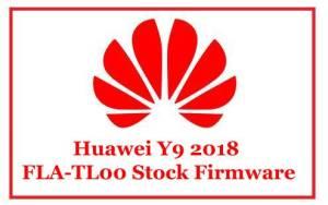 Huawei Y9 2018 FLA-TL00 Stock Firmware