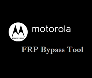 Moto FRP Tool Download - How to Bypass FRP Lock from Motorola