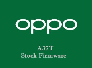 Oppo A37T Stock Firmware Download
