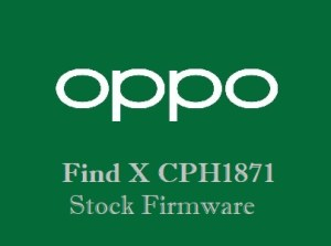 Oppo Find X CPH1871 Stock Firmware Download
