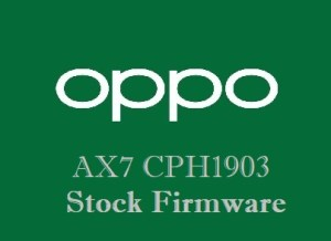 Oppo AX7 CPH1903 Stock Firmware Download